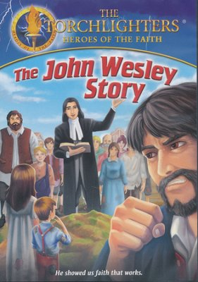 John Wesley Torchlighters Heroes of the Faith DVD