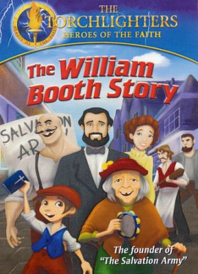 William Booth Torchlighters Heroes of the Faith DVD