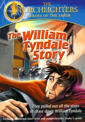 William Tyndale Torchlighters Heroes of the Faith DVD