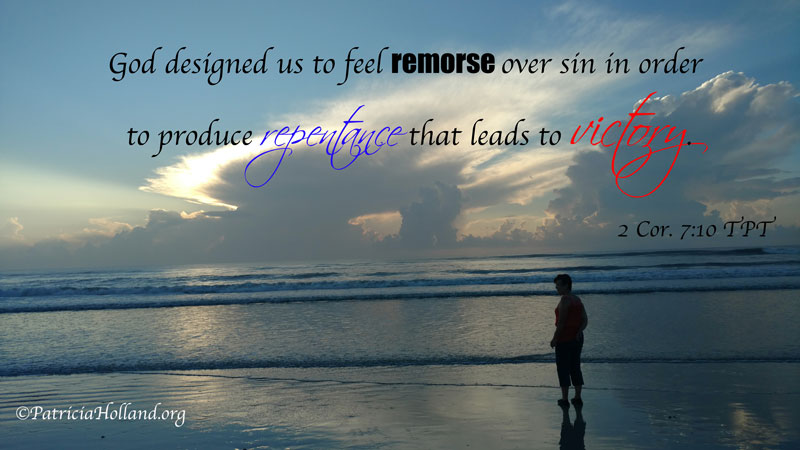 God designed us to feel remorse over sin in order to produce repentance that leads to victory.