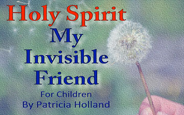 Holy Spirit My Invisible Friend Children Book