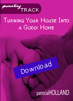 TD Turn Your House into a Godly Home Download