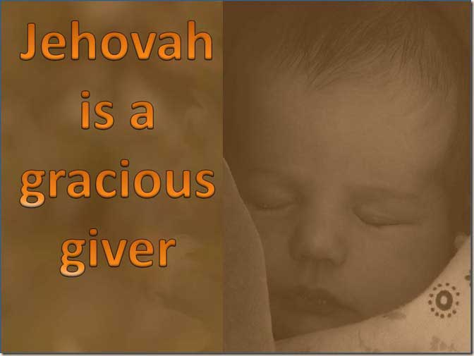 Jehovah is a Gracious Giver