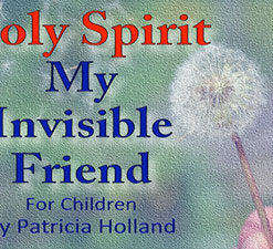 Holy Spirit My Invisible Friend Children Book
