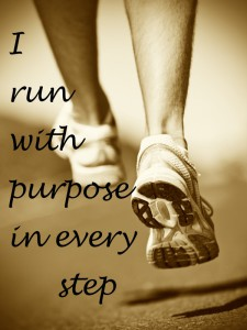 i run with purpose in every step