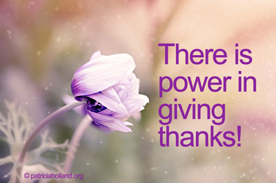there is power in giving thanks.
