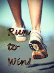 Run to win