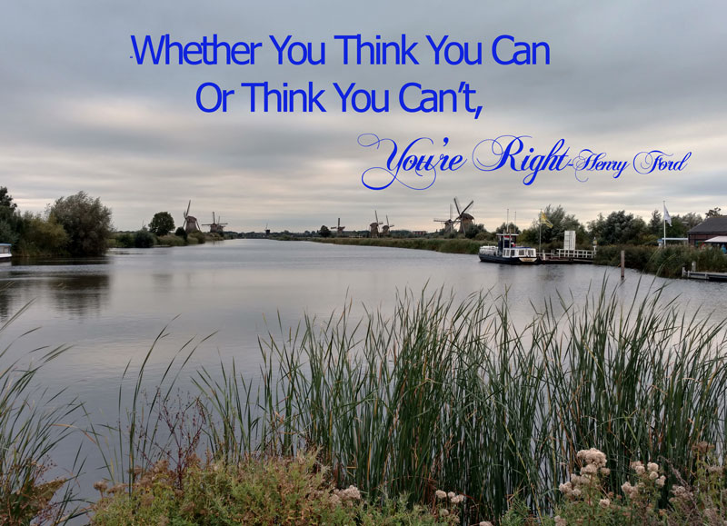 whether you think you can or think you can't you are right henry ford